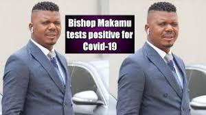 Also, he hosts his show i am bishop i makamu on moja love tv since 2019. Bishop Makamu Tests Positive For Covid 19 Youtube