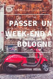 Connaissez Vous La Jolie Ville De Bologne Cette Cité Italienne Est