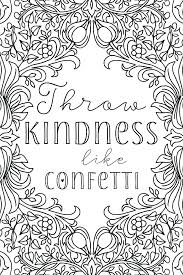 Kindness Coloring Pages Ndness Free Printable Uplifting Colouring To