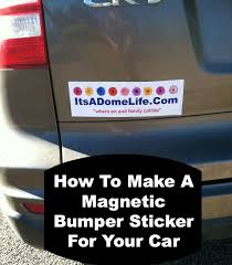 How To Make A Magnetic Bumper Sticker For Your Car