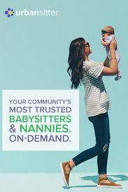Find Babysitting Jobs In Your Area Book A Trusted Sitter Or Nanny In Your Area Today New To