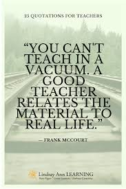 25 Best Quotes About Teaching Lindsay Ann Learning English Teacher