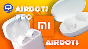 Сравнение Xiaomi AirDots и <b>Xiaomi AirDots Pro</b> /QUKE.RU ...