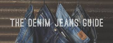 The Denim Jeans Guide Gentlemans Gazette