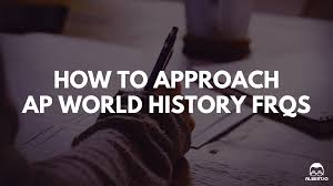 how to approach ap world history response questions io