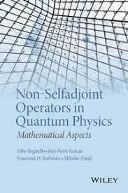 Non-Selfadjoint Operators in <b>Quantum Physics</b> - <b>Fabio Bagarello</b> ...