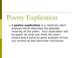 Poem Explication Essay Ppt Poetry Explication Powerpoint Presentation Id 2245829