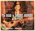 The Road to Robert Johnson