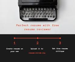Free Resume Review Classy Writing A Perfect Resume With Free Resume 2828 Reviewer's Assistance