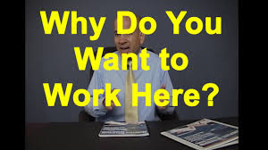 Why Do You Want To Work Here Common Interview Questions Youtube