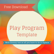 Free Play Program Template Program Template Drama