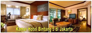 alamat hotel bintang 5 jakarta: Daftar hotel bintang 5 di jakarta