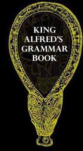 old english anglo saxon grammar book awesome help for explaining how the age worked yet another i ll add to my list for research on the
