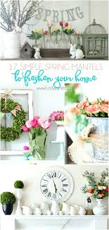 house decorating ideas spring. Spring Home Decorating Ideas Mantels To Freshen Up Your For . House