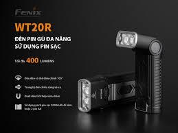 Review đèn pin Fenix WT20R: Ai cũng phải cần có một trợ thủ đắc lực!