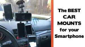 The Best Place To <b>Mount</b> Your Smartphone In Your <b>Car</b>? <b>Car Mount</b> ...