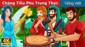 Chàng Tiều Phu Trung Thực | The Honest Woodcutter Story | Chuyen co tich | Truyện  cổ tích việt nam - YouTube