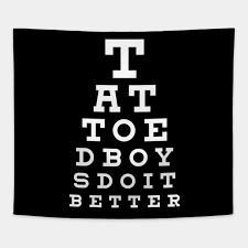 Tattoed Boys Do It Better Eye Chart