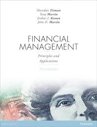 Finnacial Management Financial Management Principles And Applications 7th Titman