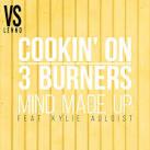 Mind Made Up [Lenno vs. Cookin' on 3 Burners]