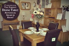 the perfect shaped dining table rectangular square or round