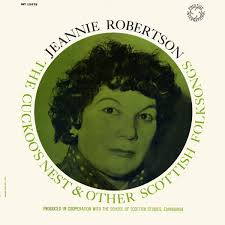 Jeannie Robertson: The Cuckoo's Nest and Other Scottish Folk Songs - thecuckoosnest_int13075