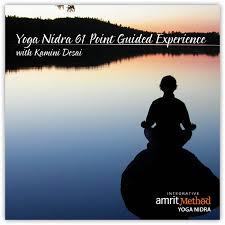 yoga nidra 61 point guided experience with kamini desai