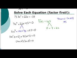 lesson 5 3 solving quadratics by factoring ac method part 1
