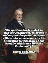 James Buchanan On The Powers Of The Constitution [QUOTE] Simple Best Constitution Quotes
