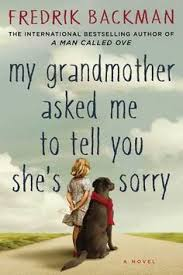 best my grandmother ideas mother daughter  my grandmother asked me to tell you she s sorry by fredrik backman reviews discussion