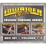 Lowrider Oldies, Vol. 1-3: Cruisin' Chrome Series