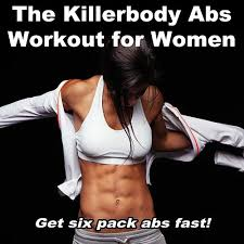 Six Pack Abs Workout Chart The Killerbody Abs Workout For Women Get Six Pack By