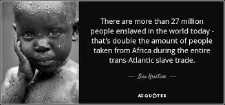 Slavery Quotes TOP 100 QUOTES BY LISA KRISTINE AZ Quotes 7