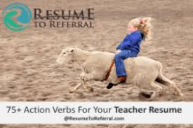 75 Action Verbs To Help You Write The Best Teacher Resume