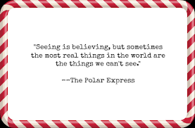 Polar Express Quotes Delectable 48 Inspirational Christmas Quotes For Your Enjoyment