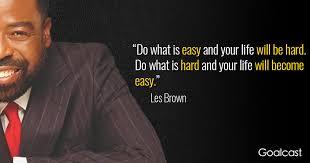 Les Brown Quotes Magnificent 48 Les Brown Quotes To Achieve More Goalcast
