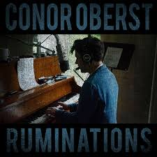 <b>Conor</b> Oberst - <b>Ruminations</b>