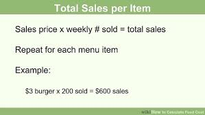 Sales Per Day Formula How To Calculate Food Cost With Calculator Wikihow