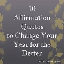 Affirmation Quotes New 48 Affirmation Quotes To Change Your Year For The Better Sabrina's