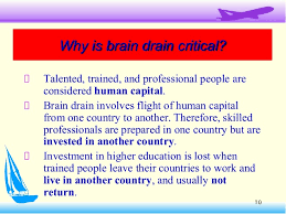 brain drain presentation few facilitiesfew facilities 9 10 10 why is brain drain