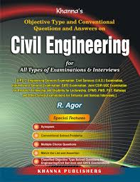 khanna objective type and conventional questions and answers on civil engineering