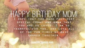 Beautiful Quotes For Mothers Birthday Best of Happy Birthday Mom From Daughter Quotes Quotations Sayings 24