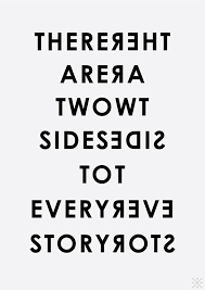 Story Quotes Two Sides Quotes Pinterest 6