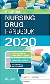 Saunders Nursing Drug Handbook 2020 9780323677622 Medicine