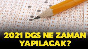 2021 DGS ne zaman yapılacak? Dikey Geçiş Sınavı seneye hangi tarihte olacak?