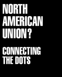 NORTH AMERICAN UNION?