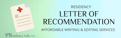 letter of recommendation for residency write the best recommendation letter for residency with our help