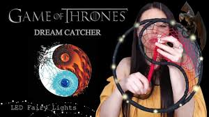Game Of Thrones String Lights Diy Yin And Yang Dreamcatcher Giveaway Open With Fairy Lights