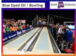 Pba Oil Patterns Mesmerizing Blue Dyed Oil Is Now Being Used In Bowling Geek Alabama