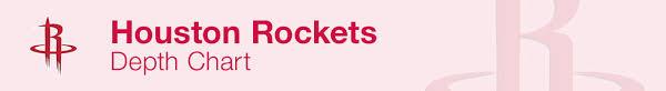 Houston Rockets Depth Chart 2019 Houston Rockets Depth Chart Live Updates
